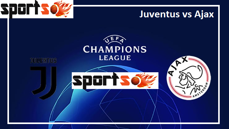 Juventus 1-2 Ajax: Champions League prediction, team lineups, live stream, TV channel